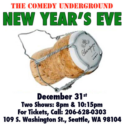 New Years Eve Seattle: Comedy Underground
